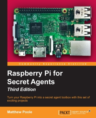 3548OS_5470_Raspberry Pi for Secret Agents, Third Edition