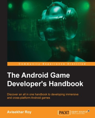 5860OS_5069_The Android Game Developer's Handbook_0