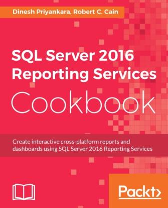 1810EN_5652_SQL Server 2016 Reporting Services Cookbook.png